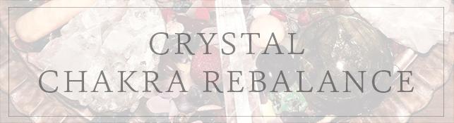 Crystal chakra rebalancing